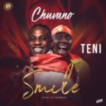 DOWNLOAD MP3: Chuvano Ft. Teni – Smile