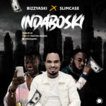 Download Music: Bizzyaski Ft. Slimcase – Indaboski