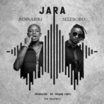DOWNLOAD MP3: Bennariki Ft Selebobo – Jara