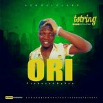 "[Download Music]  T–Strings – ""ORI"" (mp3)"