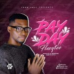 [GM Music] FLEZYTEE – Pay Day – @Galantmedia