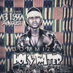 "Singer Dommizzy Set To Drop ""HOLY-WATER"" (31st August)"