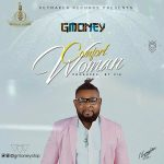 [Audio + Video] Gmoney – Comfort Woman