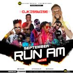 "[GM MIX] September ""Run Am Edition"" Mixtape – By DJ Kisswise"