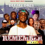 [Download Mixtape] DJ Dre – Remember