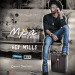 [Download] Kef Milli – Mpa Rappers (Prod. By Killertunes)