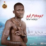 [Download] SK FINEST - New World @Galantmedia