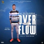 [GM Music] Mr. Favourable – Over Flow (Prod by Make Sense)