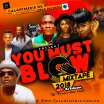 Download Mixtape – Galantmedia (You Must Blow) 2018