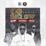 Download Music: OD Woods – Go Below (Remix) Ft. Davido, Vector