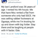 Masters degree holder reveals his landlord is a 36-year-old SSCE holder as he cautions people who mock those with H factor