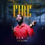 DOWNLOAD Music: Sir J – Tong Of Fire