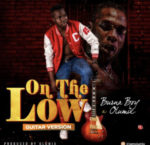 [Music] Burna Boy ft Olumix – On The Low (Guitar Cover)