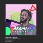 Download Mp3 Audio: 9ice – Arami (Prod. By Carpenter)