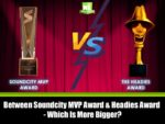 Between Soundcity MVP Award & Headies Award – Which Is More Bigger?