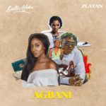 Download Remix: Bella Alubo ft. Zlatan – Agbani