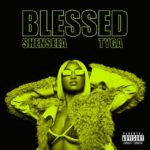 DOWNLOAD MP3: Shenseea Ft. Tyga – Blessed