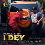 Lyrics Music BoomBoxx – I Dey ft Teni