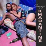 "Download Music: Broda Shaggi – ""Kwarantine"""