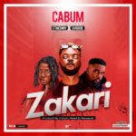 Download Music: Cabum – Zakari ft. Stonebwoy And Sarkodie