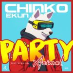 Download Music: Chinko Ekun – Party Animal