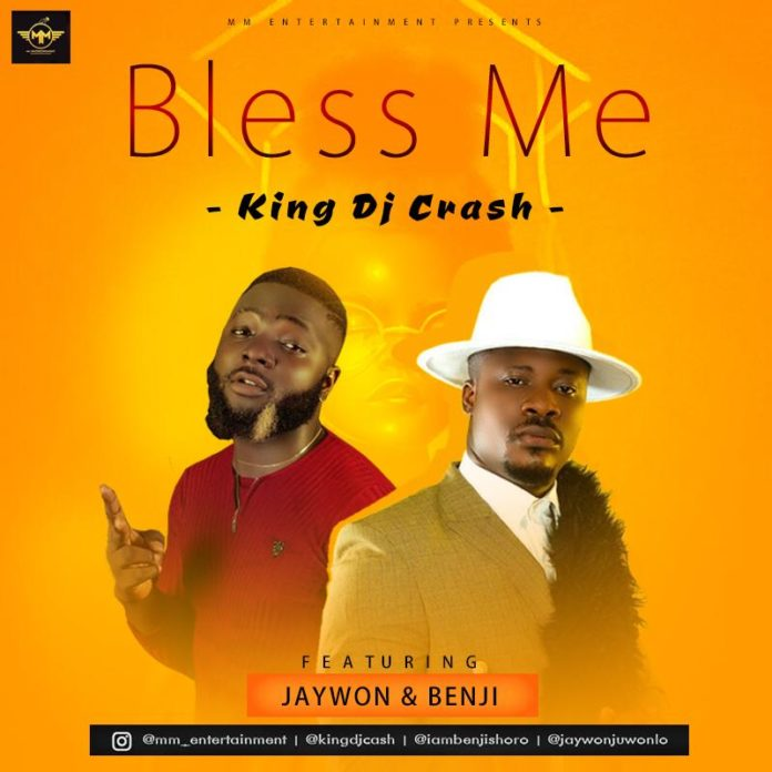 DJ Crash — Bless Me Ft. Jaywon & Benji Shoro [Download Mp3]