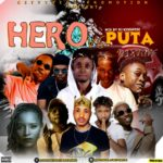 "Download Mixtape: DJ Kisswise – ""Hero vs Puta Mixtape"" 2019"