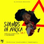 DOWNLOAD MP3: DJ Mensah – Sounds Of Africa Mixtape Volume 3