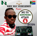 Download MIXTAPE DJ White Beat – (No To Xenophobia)