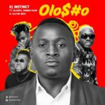 Download Music Mp3: DJ Instinct ft. OlaDips x Chinko Ekun & Zlatan - Olosho
