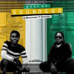 MIXTAPE: Download DJ MoreMuzic Ft. Runtown – Best Of Sound god (Mega Mix)