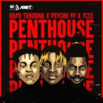 Download Song: Dapo Tuburna feat Ycee And Psycho YP — Penthouse