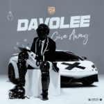 Download Music: Davolee – Give Away (Blaqbonez Diss)