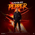 Download Music: Davolee – Pepper