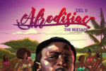 Del B Release Date For New Mixtape 2019 – Title Afrodisiac '