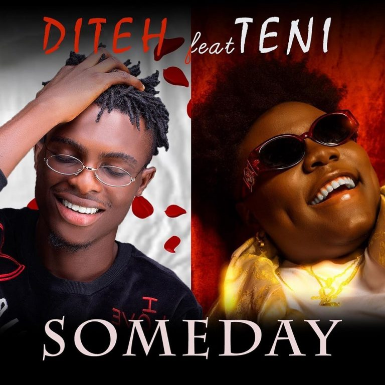 Download Music: Diteh – Someday Feat. Teni