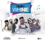 "[Download Mixtape] DJ Baddo – "" Slow Whine Mix """