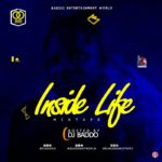 Download Mixtape: DJ Baddo – Inside Life Mix 2019
