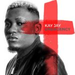 Download Music Kay Jay – Emergency (Prod. Blaq  Jerzee) Mp3