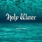 Ghana Music: Darkovibes – Holy Water