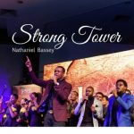 [Music] Nathaniel Bassey – Strong Tower Ft Glenn Gwazai