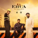 Ghana Music E.L – Ehua ft. Falz, Joey B [Download Mp3]