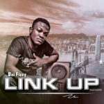 [Music] Boi Flexy - Link up