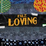 Download Music: Falz — LOVING