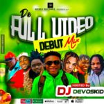 Download Mixtape: DJ Devoskid – Full Video (Debut Mix)