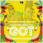 AFRO BONGO: Harmonize – Show Me What You Got ft. Yemi Alade