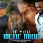DOWNLOAD MOVIE: If You Were Mine