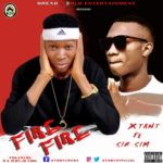 [Music] Xtant ft. Sirsim – Fire Fire