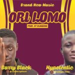 Download: Barry Black x Hypotentic – Ori Lomo (mp3)
