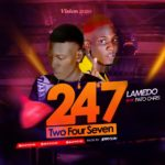 "Download Music: Lamedo Ft Patochris 2""4""7 (Two Four Seven)"